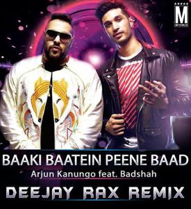 Baaki Baatein Peene Baad - Deejay Rax Remix