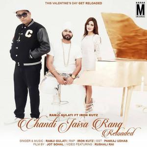 Chandi Jaisa Rang Reloaded - Ramji Gulati