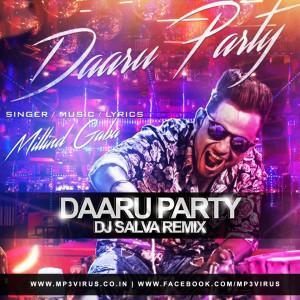 Daaru Party - DJ Salva Remix