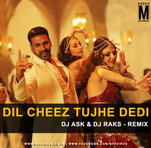 Dil Cheez Tujhe Dedi Remix (Airlift) - DJ ASK & DJ RAKS