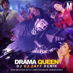Drama Queen - DJ Zaff Remix