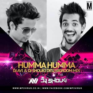 Humma Humma - DJ Avi & DJ Shouki (Desi Bigroom Mix)