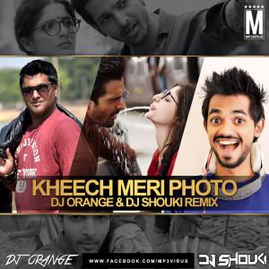 Kheech Meri Photo (Sanam Teri Kasam) - DJ Orange & DJ Shouki Remix